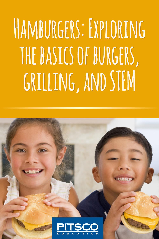 Hamburgers-Exploring-Grilling-STEM-1000-0621