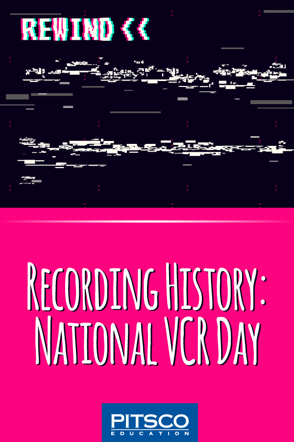Recording-History-VCR-Day-600-0520